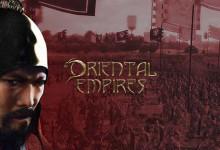 Oriental Empires (2017) RePack от qoob