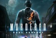 Murdered: Soul Suspect (2014) RePack от qoob